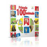 Primele 100 de animale. 0-5 ani + CD