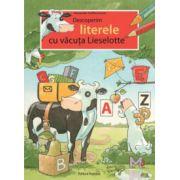 Descoperim literele cu văcuța Lieselotte