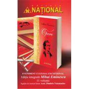 Ediţie integrală Mihai Eminescu - 11 volume