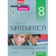 Matematica - initiere - algebra, geometrie: clasa a VIII - a, partea a II - a