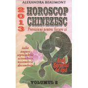 Horoscop chinezesc 2013 - Previziuni pentru fiecare zi vol. 2