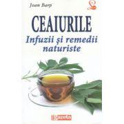 Ceaiurile - infuzii si remedii naturiste`