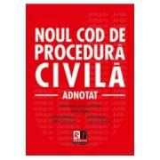 Noul Cod de procedura civila - adnotat - actualizat la 15. 02. 2013