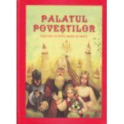 Palatul povestilor pentru copiii mari si mici