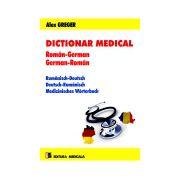 Dictionar medical roman-german, german-roman. Editia a II-a revazuta si adaugita