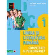 LIMBA SI LITERATURA ROMANA. COMPETENTE SI PERFORMANTA. CLASA I