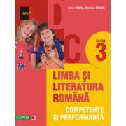 LIMBA SI LITERATURA ROMANA. COMPETENTE SI PERFORMANTA. CLASA III