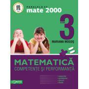 MATEMATICA. CLASA A III-A. COMPETENTE SI PERFORMANTA (EXERCITII, PROBLEME, JOCURI, TESTE) - MATE 2000
