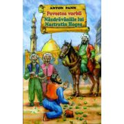 Povestea vorbii - Nazdravaniile lui Nastratin Hogea