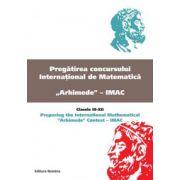 Pregatirea concursului international de matematica Arhimede - IMAC-Clasele III-XII