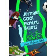 JURNALUL COOL PENTRU BAIETI - Arta de a scrie un jurnal amuzant si creativ