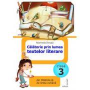 Calatorie prin lumea textelor literare din manualul de limba romana (Marcela Penes) - Clasa a III-a