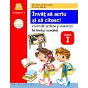 Învăţ să scriu şi să citesc! Caiet de scriere şi exerciţii la limba română. Semestrul I (după ABECEDAR de Marcela Peneş)
