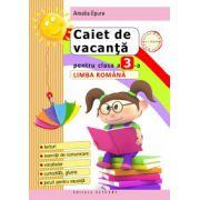 Caiet de vacanţă pentru clasa a III-a. Limba română