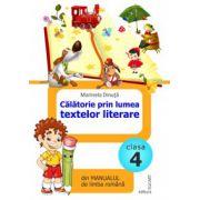 Călătorie prin lumea textelor literare din manualul de limba română pentru clasa a IV-a (după Manual de limba română de Marcela Peneş)