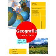 Geografie. Clasa a IV-a. Caiet de aplicaţii