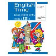 English Time. Limba engleză pentru clasa a III-a