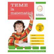 Teme la matematică. Clasa a II-a. Exerciţii, probleme, teste de evaluare