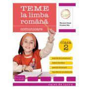 Teme la limba română. Clasa a II-a. Comunicare, vocabular, exerciţii de lectură
