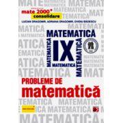 Probleme de matematica pentru clasa a IX-a. Consolidare - MATE 2000