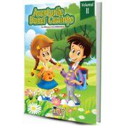 Aventurile bunei cuviinţe - codul bunelor maniere pentru copii - Vol. II
