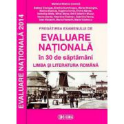EVALUARE NATIONALA 2014 in 30 de saptamani. Limba si literatura romana