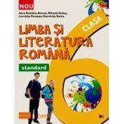 Limba si literatura romana clasa a VI-a. Standard - Colectia Foarte Bine!