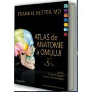 NETTER - Atlas de anatomie a omului | editia 5