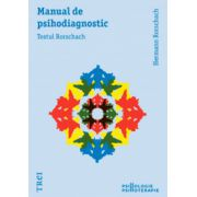 Manual de psihodiagnostic. Testul Rorschach