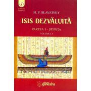 Isis dezvăluită. Partea I – Ştiinţa. Volumul I