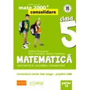MATEMATICA. ARITMETICA, ALGEBRA, GEOMETRIE. CLASA A V-A. PARTEA II - Consolidare