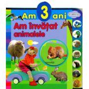 Am 3 ani - am invatat animalele