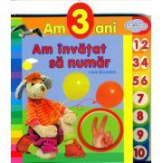 Am 3 ani - am invatat sa numar