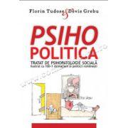 PSIHOPOLITICA Tratat de psihopatologie socială