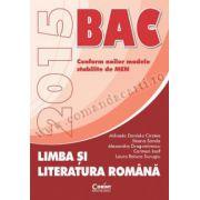 LIMBA ŞI LITERATURA ROMÂNĂ. BACALAUREAT 2015