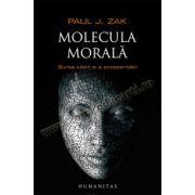 Molecula morală • Sursa iubirii şi a prosperităţii