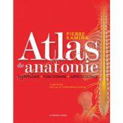 Atlas de anatomie • Morfologie. Funcţionare. Aspecte clinice
