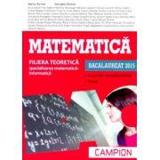 Matematică Bacalaureat 2015 - Filiera teoretică. Specializarea matematică-informatică - Campion