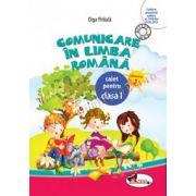 Comunicare în limba română - Caiet pentru clasa I, semestrul 1