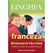 Dicţionarul tău isteţ francez-român şi român-francez