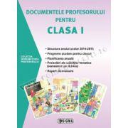 Documentele profesorului pentru clasa I - 2014-2015 - semestrul I