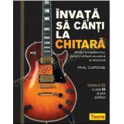 Învaţă să cânţi la chitară - coperta cartonată, cu CD