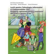 Lecţii pentru Tehnologia Informaţiei şi Comunicaţiilor (TIC) - Pregătire opţională pentru examenul din liceu şi pentru ECDL