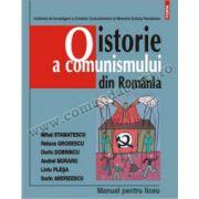 O istorie a comunismului din România. Manual pentru liceu