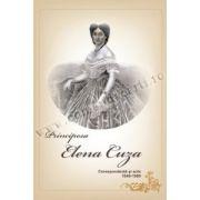 Principesa Elena Cuza - Corespondenta si acte 1840-1909