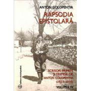 Rapsodia epistolară - volumul IV