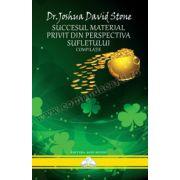 Joshua David Stone - Succesul Material Privit din Perspectiva Sufletului
