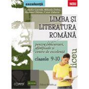 Limba şi literatura română pentru concursuri, olimpiade şi centre de excelenţă • Liceu • Clasele IX-X