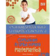 Evaluarea naţională 2015 la finalul clasei a IV-a. Comunicare în limba română. Matematică