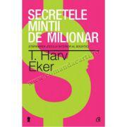 Secretele minţii de milionar. Ediţia a III-a